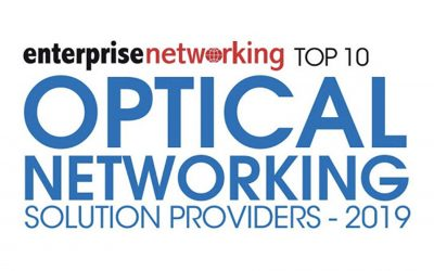 Approved Networks is named among the Top 10 Optical Networking Companies – 2019